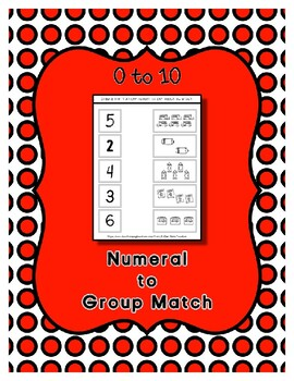 Numeral to Group Match - 11 No Prep Printable Pages - 0 to 10
