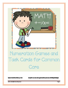 Numeration Games and Task Cards for Common Core