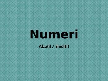 Numeri (Numbers in Italian) Alzati Siediti