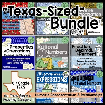 Gr. 6 TEKS Bundle -- Numeric Representations and Relationships