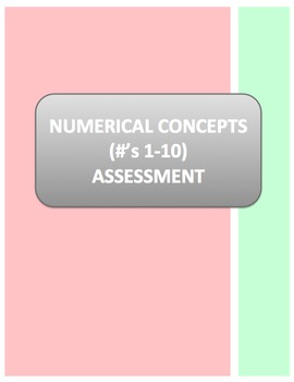 Numerical Concepts (#'s 1-10) Assessment