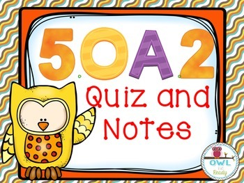 Numerical Expressions (5.OA.2) Quiz and Notes