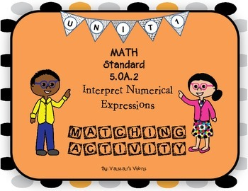 Numerical Expressions Matching File Folder Activity 5.OA.2