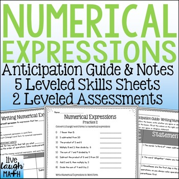 Numerical Expressions Notes, Assessments, & Skills Sheets