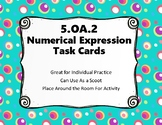 Numerical Expressions Task Cards