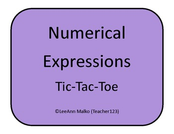 Numerical Expressions Tic-Tac-Toe