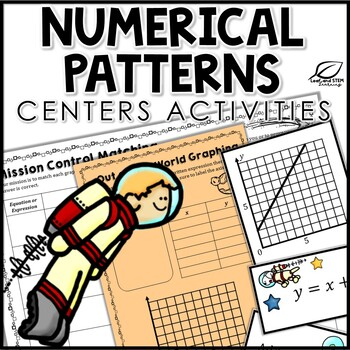 Numerical Patterns Tables and Graphing Center