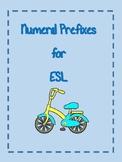 Numeral Prefixes & Academic Language for ESL