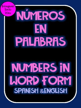 Numeros en Palabras/ Numbers in Word Form Spanish & English