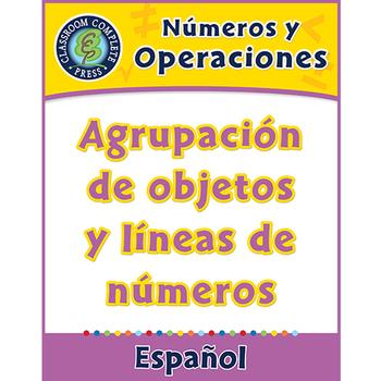 Números y Operaciones: Agrupación de objetos y líneas de números Gr. PK-2