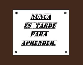 """""""Nunca es tarde para aprender"""" poster"""
