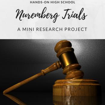 Nuremberg Trials:  A Mini Research Project