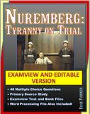 Nuremberg: Tyranny on Trial Video Activities: EDITABLE / EXAMVIEW VERSION