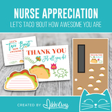 Nurse Appreciation Let's TACO 'Bout How Awesome You Are Gift