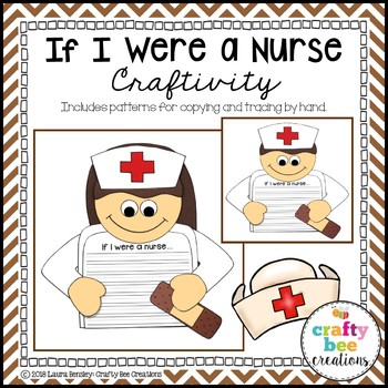 Nurse Craft (If I Were a Nurse Writing Prompts)
