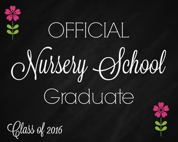 Nursery Graduate Chalkboard Sign