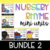 Nursery Rhyme Bundle #2