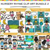 Nursery Rhyme Clip Art Bundle TWO