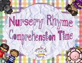 Nursery Rhyme Comprehension Time