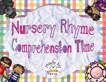 Nursery Rhyme Comprehension Time