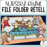 Nursery Rhyme File Folder Games - Practice Retelling the Poem