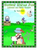 Nursery Rhyme Fun!  Literacy and Math Centers