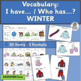 Vocabulary Activities: I have… /Who has…? WINTER  (SASSOON Font)