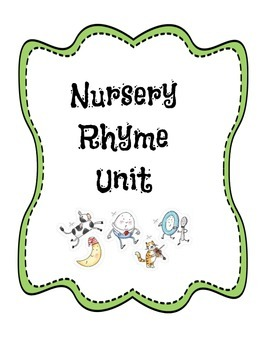 Nursery Rhyme Literacy Unit