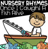 Once I Caught A Fish Alive Nursery Rhyme Freebie!