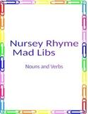 Nursery Rhyme Mad Libs (Noun and Verb)