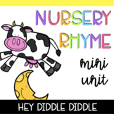 Nursery Rhyme Mini Unit: Hey Diddle Diddle with posters, p