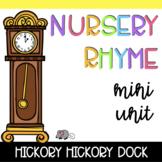 Nursery Rhyme Mini Unit: Hickory Dickory Dock