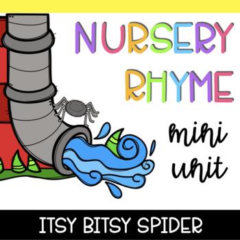 Nursery Rhyme Mini Unit: Itsy Bitsy Spider