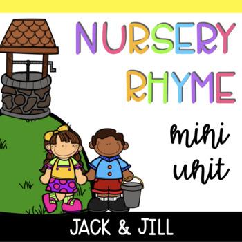 Nursery Rhyme Mini Unit: Jack and Jill