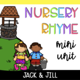 Nursery Rhyme Mini Unit: Jack and Jill