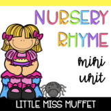Nursery Rhyme Mini Unit: Little Miss Muffet
