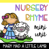Nursery Rhyme Mini Unit: Mary Had a Little Lamb