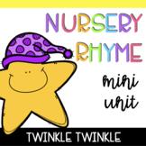 Nursery Rhyme Mini Unit: Twinkle Twinkle Little Star