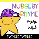 Nursery Rhyme Mini Unit: Twinkle Twinkle Little Star