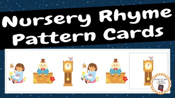 Pattern Cards: Nursery Rhyme Pattern Cards