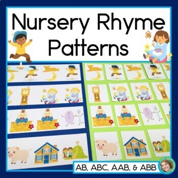 Nursery Rhyme Patterns Math Center with AB, ABC, AAB & ABB