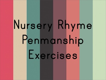 Nursery Rhyme Penmanship Writing Activity Vol.1