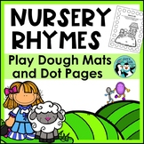 Nursery Rhyme Play Dough Mats & Dot Pages