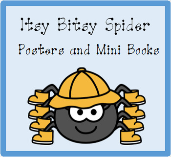 Nursery Rhyme Posters and Mini Books:  Itsy Bitsy Spider