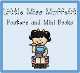 Nursery Rhyme Posters and Mini Books:  Little Miss Muffett