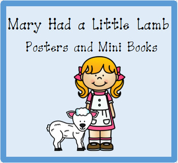 Nursery Rhyme Posters and Mini Books:  Mary Had a Little Lamb