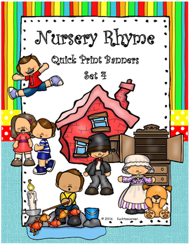 Nursery Rhyme Quick Print Banners for the Elem. Classroom - Set 4