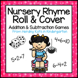 Nursery Rhyme Addition & Subtraction Games!