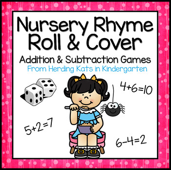 Nursery Rhyme Addition & Subtraction Games! by Herding Kats in ...