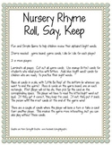 Nursery Rhyme Roll, Say, Keep